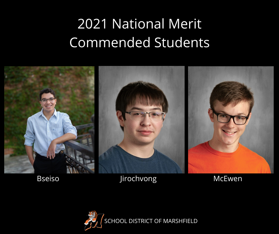 Three MHS Seniors Named Commended Students in the 2021 National Merit Scholarship Program