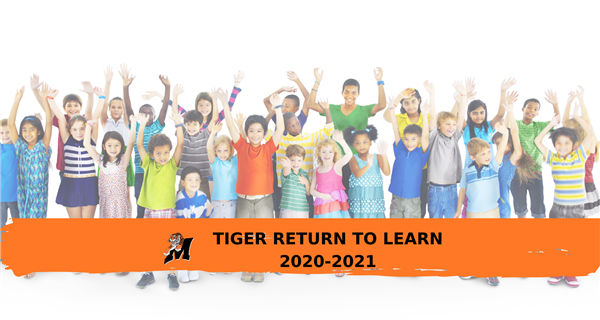 Tiger Return to Learn 2020-2021